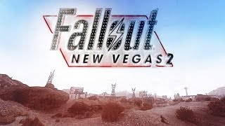 Apparently, Fallout NV 2 Is In Development - TAKE WITH A GRAIN OF SALT!