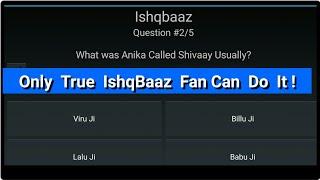 Ishqbaaz Serial Quiz Part :1 ~ Check Your Ishqbaaz Knowledge || Kingdom Of TellyStars