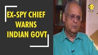 Ex-spy chief Vikram Sood warns Indian govt