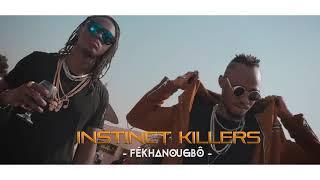 Instinct killers - Fekhanoubog ( clip officiel ) 2018