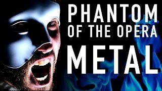 Phantom of the Opera (METAL VERSION) ~ Jonathan Young cover ft. Malinda Kathleen Reese