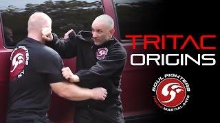 TRITAC Martial Arts: ORIGINS - Can your art FUNCTION in Combat?