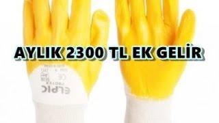 Evde İş Eldiveni Paketleme 2300 TL Kazanmak
