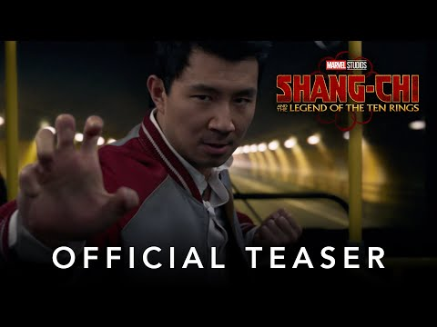 Marvel Studios' Shang Chi and the Legend of the Ten Rings Official Teaser