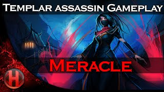 Meracle 6600+ MMR Templar Assassin Gameplay Dota 2