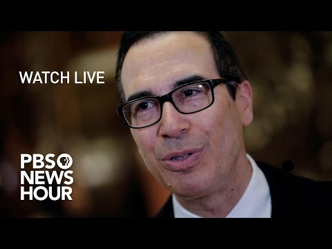 WATCH LIVE Steven Mnuchin confirmation hearing