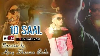 10 Saal Bohemia Lyrics || Muqabla Bohemia Lyrics || Directed By Ajay Sharma Balu ||  Lyrics Bohemia