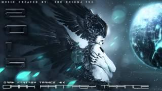 2 Hours of Dark Fantasy Trance