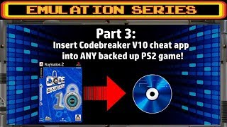 PS3 Tutorial Emulation series Pt.3 - Insert Codebreaker V10 cheat app into ANY backed up PS2 game