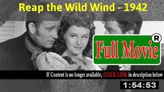 Watch: Reap the Wild Wind Full Movie Online