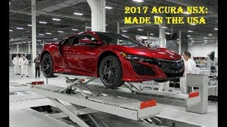 2017 Acura NSX Made In USA