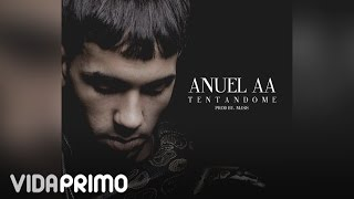Anuel AA - Tentandome [Official Audio]