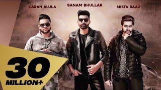 Lafaafe (Full Video) Sanam Bhullar I Karan Aujla | Mista Baaz | Latest Punjabi Songs 2018