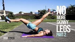 No More Skinny Legs - Part 2 Best Leg workout for gaining muscle