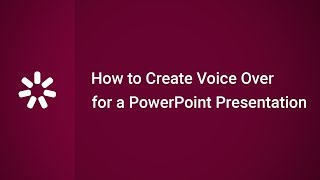 How to Create Voice Over Narration for a PowerPoint Presentation