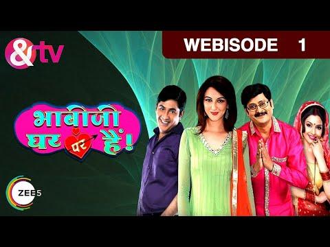 Bhabi Ji Ghar Par Hain - Episode 1 - March 2, 2015 - Webisode