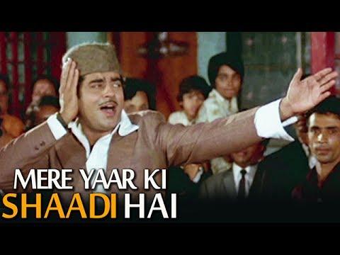 Xxx Mp4 Aaj Mere Yaar Ki Shaadi Hai Popular Wedding Song Shatrughan Sinha Aadmi Sadak Ka 3gp Sex