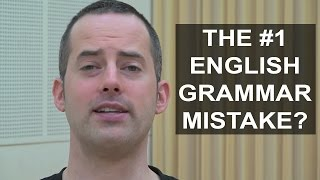 The #1 Grammar Mistake English Language Learners Make