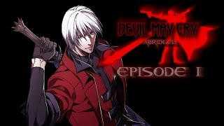 Devil May Cry Abridged - Episode 1 -