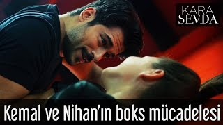Kara Sevda - Kemal ve Nihan'ın Boks Mücadelesi