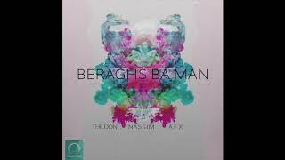 """The Don, Nassim, & AFX - """"Beraghs Ba Man"""" OFFICIAL AUDIO"""