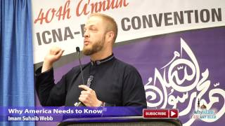 Why America Needs to Know - Imam Suhaib Webb | 877-Why-Islam