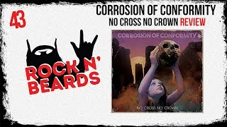 Corrosion Of Conformity  No Cross No Crown Review
