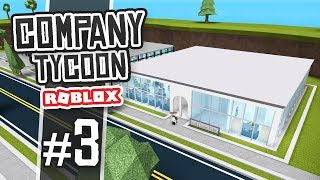 HUGE OFFICE EXPANSION - Roblox Company Tycoon #3