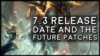 Patch 7.3 Release Date and the Future of Legion!   World of Warcraft Legion