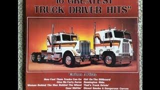 16 Greatest Truck Driver Hits Full Album [1978]