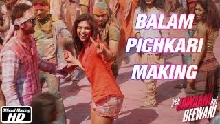 Balam Pichkari - Making - Yeh Jawaani Hai Deewani | Ranbir Kapoor, Deepika Padukone