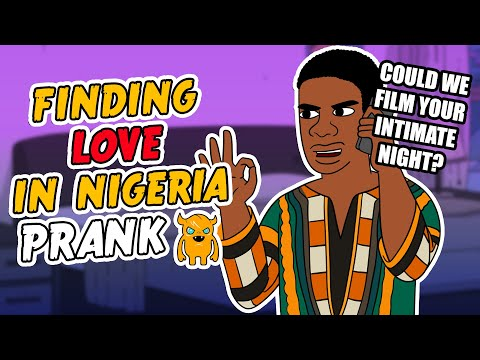 Finding Love in Nigeria Prank (African Accent)