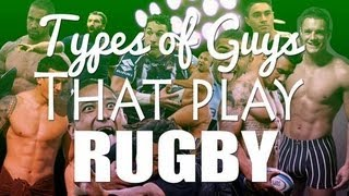 Types of Guys That Play Rugby | CB