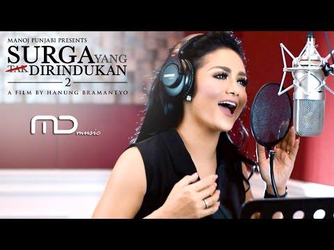 Krisdayanti Dalam Kenangan Official Music Video Soundtrack Surga Yang Tak Dirindukan 2