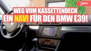 EIN NAVI FÜR DEN BMW E39 - WEG MIT DEM KASSETTENDECK RADIO - BAVMO