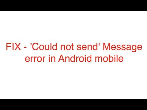 Xxx Mp4 Could Not Send Message Error In Android Mobile Simple Fix 3gp Sex
