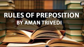 What are the Rules of Prepositions? (Rules 78-84)