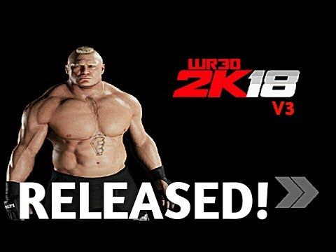 Wr3d 2k18 V3 Ultimate Mod Released!!