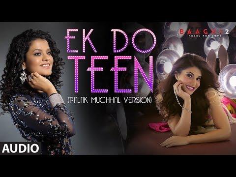 Xxx Mp4 Full Audio Ek Do Teen Baaghi 2 Jacqueline F Tiger S Disha P Palak M Ahmed K Sajid N 3gp Sex