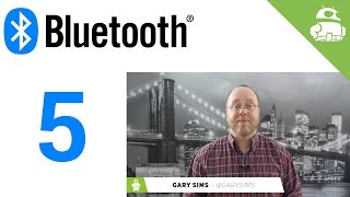 What is Bluetooth 5? - Gary explains