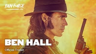 The Legend Of Ben Hall - Official Trailer - 2017