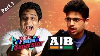 AIB | Tanmay Bhat & Rohan Joshi On Yaar Mera Superstar Season 2 - Part 1
