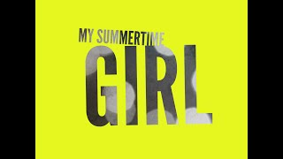 Ryan Laird - Summertime Girl (Official Lyric Video)