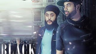 Shades of Black | Gagan Kokri Ft Fateh