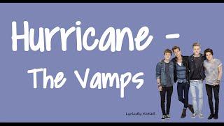 Hurricane (With Lyrics) - The Vamps