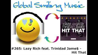 Lazy Rich feat. Trinidad Jame$ - Hit That