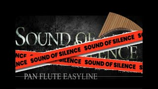 The Sound of Silence - played on Pan Flute by easyline