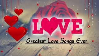 Songs of Love 2018 -   Top 100 love songs of all time
