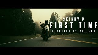 Skinny P - First Time (Sony a7sii Music video)