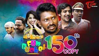Fun Bucket | 150th Episode | Funny Videos | Telugu Comedy Web Series | By Sai Teja | TeluguOne